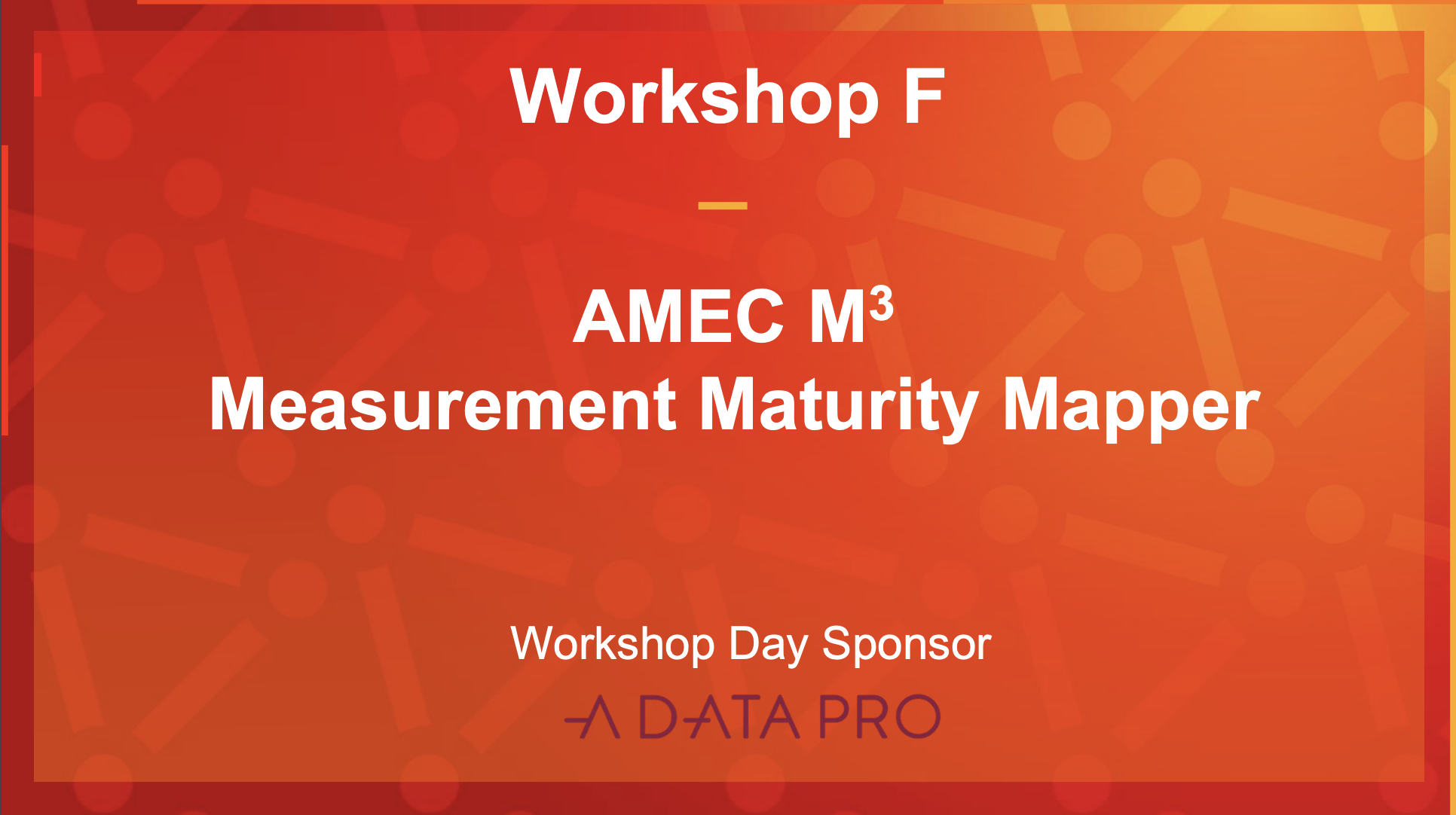 AMEC M3 Measurement Maturity Mapper