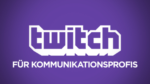 Livestreaming: Twitch als Teil des Kommunikationsmix