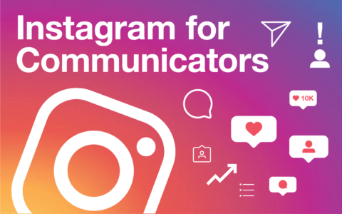 Instagram for communicators
