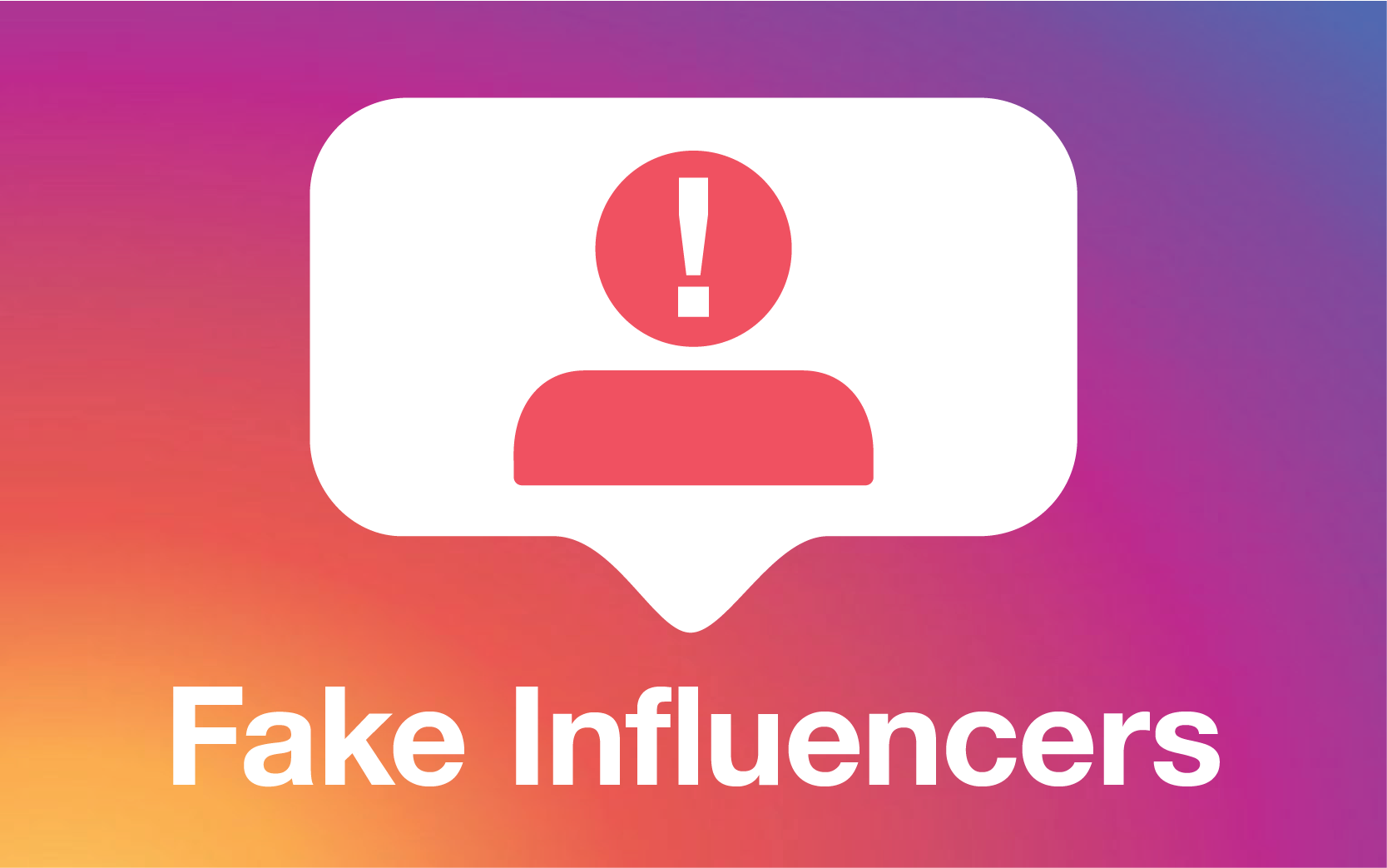 """Brands: How to fight """"Fake Influencers"""" on Instagram"""